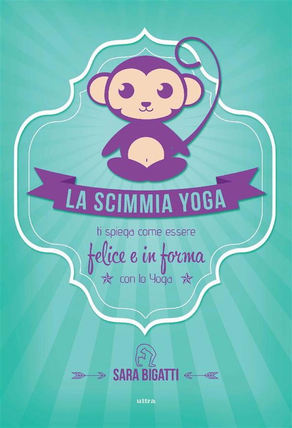 la scimmia yoga - libro